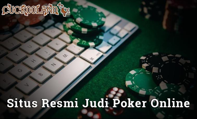 Cuckoolanduk Poker Online Dan Judi Bandarq Dominoqq Terpercaya